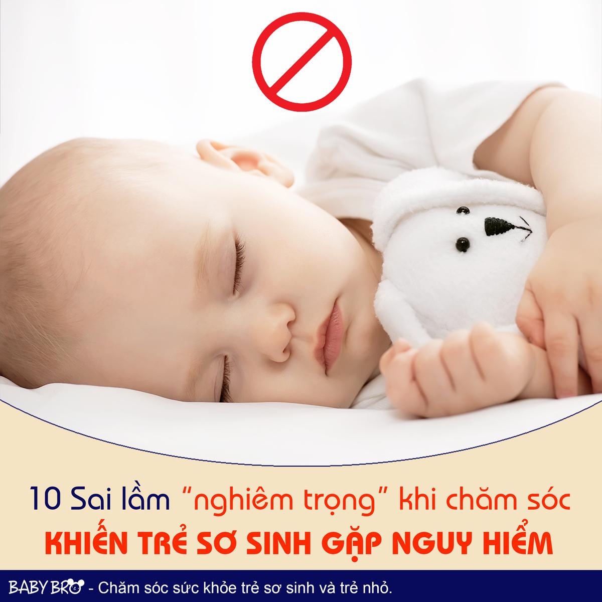 10 Sai lầm nghiêm trọng khi chăm sóc trẻ sơ sinh